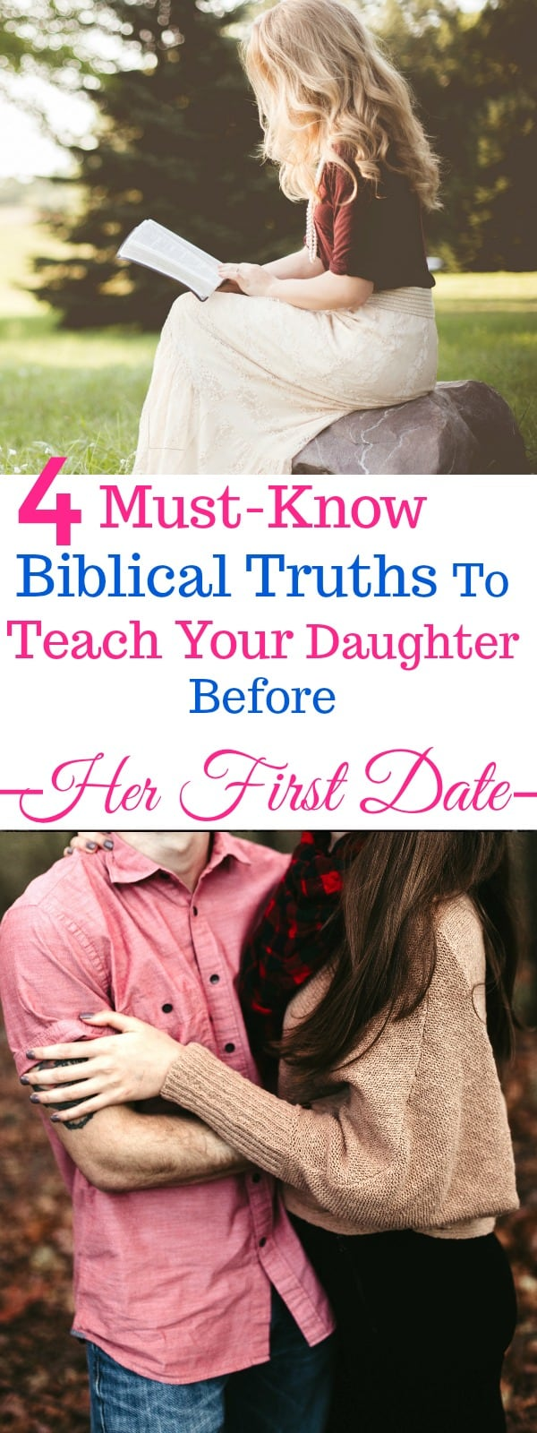 Totally LOVED these 4 Biblical truths to teach my daughter before her first date EVER! This is a must-know! Wow. I'm SO glad I found this