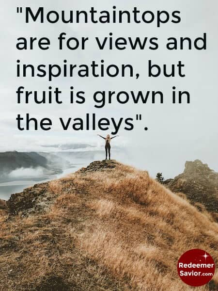 Image result for the valleys and mountain tops with Christ